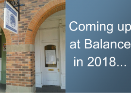 What's happening at Balance Studio in 2018 :-)