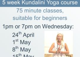 Kundalini Yoga 5 week course starts 24th April