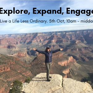 explore, expand, engage - 5-10-18